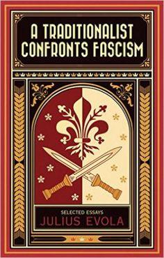 evola-a-traditionalist-confronts-fascism