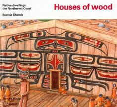 Houses of wood (Native Dwellings) by Bonnie Shemie