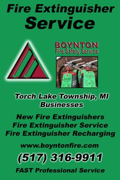 Fire Extinguisher Service Torch Lake Township, MI (517) 316-9911  We're Boynton Fire Safety Service.. The Main Source for Fire Protection for Michigan Businesses. Call Today!  We would love to hear from you.