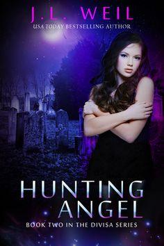 Hunting Angel (Divisa, #2) by J.L. Weil