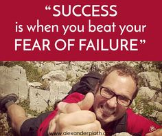 Erfolg bedeutet, die Angst vor dem Versagen zu besiegen! #winning