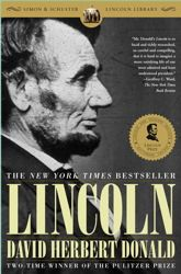 Mentioned on our show about what books the candidates should read: Lincoln by David Herbert Donald