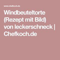 Windbeuteltorte (Rezept mit Bild) von leckerschneck   Chefkoch.de