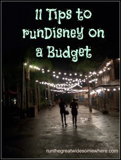 11 Tips to runDisney on a Budget