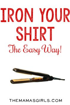 Iron your shirt the easy way... why have I not known about this life hack?! :)