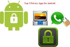 Top 3 Privacy Apps For #Android