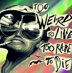 Fear Hunter S Thompson Quotes, Techno, John Depp, Badass, Fear And Loathing, Movies Showing, Movie Quotes, Life Quotes, Trippy