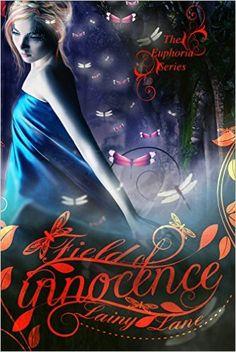 Amazon.com: Field of Innocence (The Euphoria Series Book 1) eBook: Lainy Lane: Kindle Store