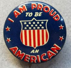Patriotic pinback Retro Ads, Vintage Advertisements, Vintage Pins, Vintage Art, Sea To Shining Sea, Fabric Patch, Old Glory, God Bless America, Cat Drawing