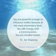 Dr. Joe Dispenza Consciousness, Physics, Qoutes, Motivational, Spirituality, Mindfulness, Quotations, Knowledge, Quotes