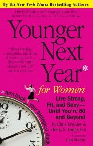 Younger Next Year for Women | Top Books To Get You Excited About You Health | Women's Health
