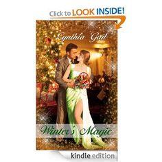 Winter's Magic by Cynthia Gail (contemporary romance).