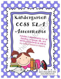 Kindergarten Assessments ELA Common Core from ChalkStar on TeachersNotebook.com -  (206 pages)  - Kindergarten Common Core ELA Standard Assessments