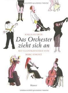 Das Orchester zieht sich an: Mit Illustrationen von Marc Simont von Karla Kuskin http://www.amazon.de/dp/3446231099/ref=cm_sw_r_pi_dp_lRsoub0KKP8R5