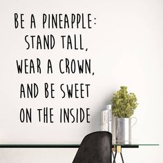 Be A Pineapple Quote Wall Stickers