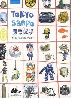 Amazon.fr - Tokyo Sanpo - Florent Chavouet - Livres