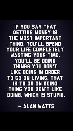 Alan Watts. Philosophical QuotesAlan ...