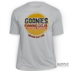 Funny Goonies Running Shirt. Technical t-shirt. Great for races