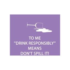 Drink Responsibly Paper Cocktail Napkins ($7) ❤ liked on Polyvore featuring home, kitchen & dining, table linens, drink napkins, paper cocktail napkins, beverage napkins and paper beverage napkins