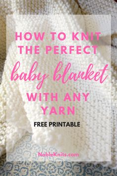 How to knit the perfect baby blanket with any yarn! Knitters& Ultimate Guide to Baby Blanket Yardage and Sizes How to knit the perfect baby blanket with any yarn! Knitters Ultimate Guide to Baby Blanket Yardage and Sizes Easy Knit Baby Blanket, Baby Blanket Size, Free Baby Blanket Patterns, Knitted Baby Blankets, Baby Knitting Patterns, Knitting Stitches, Baby Patterns, Free Knitting, Blanket Crochet