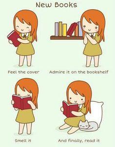 Libros nuevos. Acariciar la tapa, admirarlo en la biblioteca, olerlo y, finalmente, leerlo.