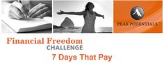 "Do you need help getting your finances together - fast? Join the 7-Day ""Financial Freedom Challenge"" #7DaysThatPay  http://www.peakambassador.com/cmd.php?af=mmi35792=mpquiz"