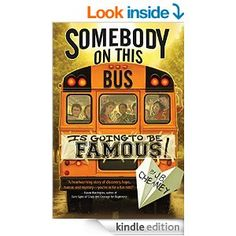 Somebody on This Bus Is Going to Be Famous by J.B. Cheaney | Semicolon