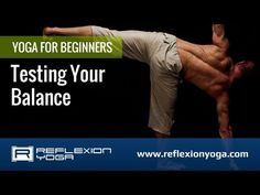 Beginner Yoga Classes - Testing Your Balance with Matt Gagnon