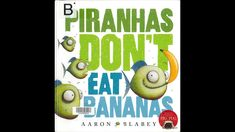 Story for children read aloud Piranhas don't eat bananas by Aaron Blabey (ARC Stories) A hilarious descriptive story of the diet of piranhas! Kids Stories Online, Stories For Kids, Kids Reading, Read Aloud, Bananas, Just Love, Author, Eat, Children
