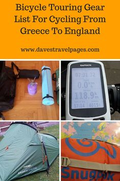 My bicycle touring gear list for cycling from Greece to England. This is a list of everything I will take on my 3 month bicycle tour.