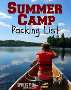Great tips for Getting Your Child Ready for Summer Camp and Camp Packing List PRINTABLE
