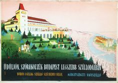 Spend your holiday at the most beautiful hotels of Budapest ('Szécsiné' - 1953 - cca. 24 x 34 cm) Beautiful Hotels, Most Beautiful, Travel Posters, Budapest, Vintage Posters, Gallery, Holiday, Movie Posters, Poster Vintage