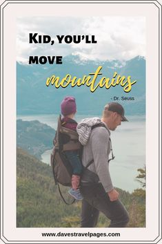 Seuss Quotes - Kid, you'll move mountains Vacation Packing, Packing Tips For Travel, Budget Travel, Travel With Kids, Us Travel, Family Travel, Glamping, Journey Quotes, Weekend Breaks