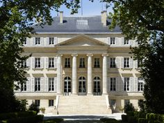 Learn about Chateau Margaux, Bordeaux Wine, Complete Guide Bordeaux France, Dream Properties, Beaux Villages, In Vino Veritas, Architecture Plan, Classic House, Oh The Places You'll Go, Luxury Homes, My House