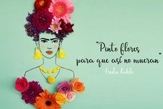 Frida Quotes, Frida Kahlo Tattoos, Frida Art, Happy Paintings, Some Quotes, Trendy Tattoos, Spanish Quotes, Tattoo Quotes, Diy And Crafts