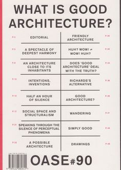 WHAT IS GOOD ARCHITECTURE? OASE#90