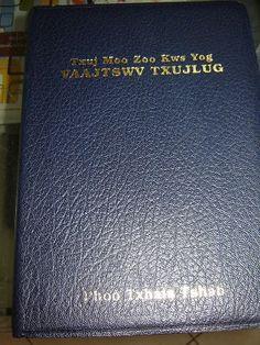 Blue Hmong Bible 73V / Large Print / Thuj Moo Zoo Kws Yog Vaajtswv Txujlug / Phoo Txhais Tshab