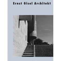 Ernst Gisel Architekt: Amazon.de: Bruno Maurer, Werner Oechslin: Bücher Modern, Stairs, Building, Books, Home Decor, Architecture, Trendy Tree, Stairway, Libros