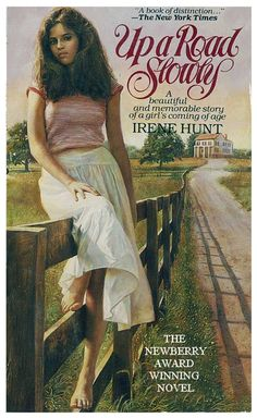 """Up A Road Slowly by Irene Hunt 