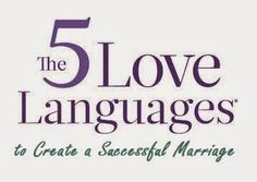 5 Love Languages To Create A Successful Marriage + 75 page free report on how to use those love languages!