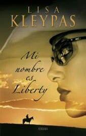 Lisa Kleypas. Mi nombre es Liberty