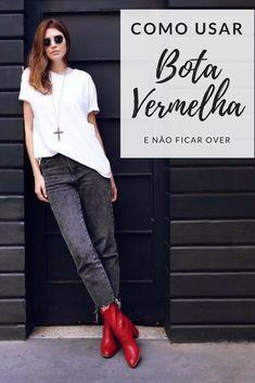 bdba1ac68 Como usar Bota Vermelha  tendência inverno 2018. Moda Fashion ...