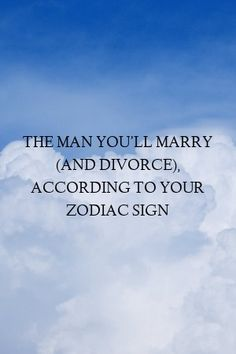 The Man You'll Marry (And Divorce), According To Your Zodiac Sign - This is Fun! Best Zodiac Sign, Zodiac Love, Zodiac Sign Facts, Astrology Signs, Relationship Struggles, Relationship Facts, Relationships Love, Zodiac Mind, Divorce
