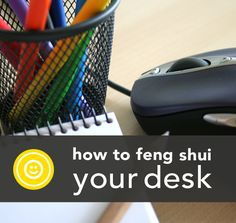 Want to be more productive at work? How about happier or more creative? All it takes is a little Feng Shui (for your desk)!