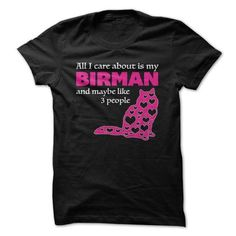 I Love my BIRMAN LIMITED PRINT T Shirts, Hoodie Sweatshirts