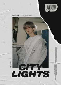 """Watch: EXO's Baekhyun Introduces Solo Debut Concept With Captivating """"City Lights"""" Film And Teaser Images Graphic Design Posters, Graphic Design Inspiration, Mini Albums, Baekhyun Wallpaper, Portfolio, City Lights, Film, Album Covers, Korea"""