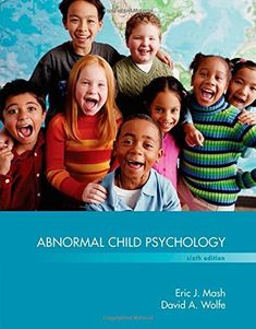 Download free By Eric J Mash Abnormal Child Psychology (6th Sixth Edition)…