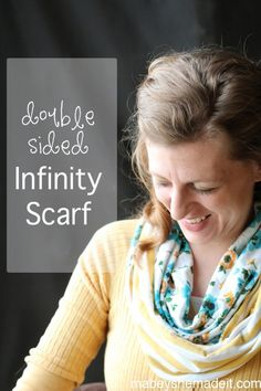 Follow this simple tutorial to make your own double-sided infinity scarf by Mabey She Made It. Follow the simple photo tutorial for an easy scarf accessory.