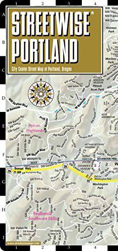 Streetwise Portland Map - Laminated City Center Street Map of Portland, Oregon - Folding pocket size travel map with Max Light Rail map by Streetwise Maps http://www.amazon.com/dp/1886705518/ref=cm_sw_r_pi_dp_ZYMmwb17K303M