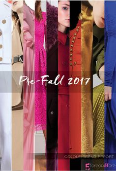 Runways Color Trend Report - Pre Fall 2017